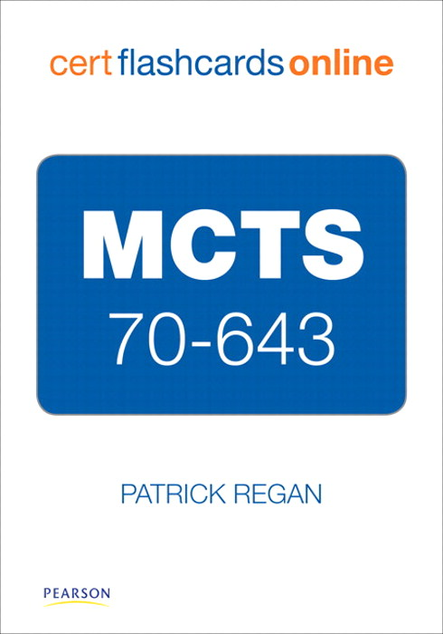 MCTS 70-643 Cert Flash Cards Online: Windows Server 2008 Applications Infrastructure, Configuring