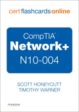 CompTIA Network+ N10-004 Cert Flash Cards Online: