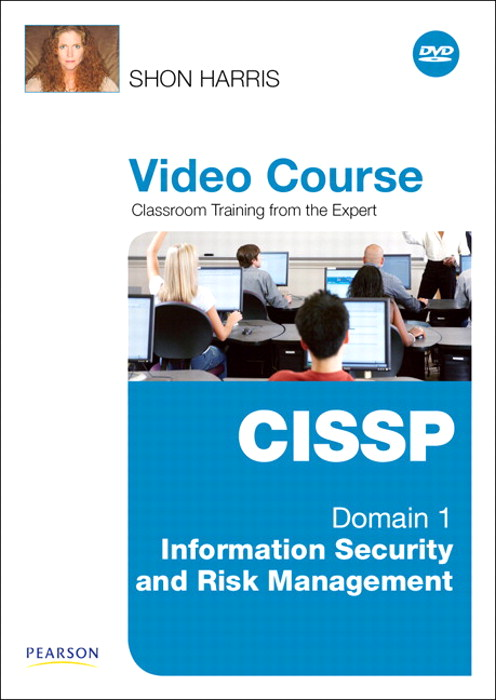 CISSP Video Course Domain 1 - Information Security and Risk Management, Downloadable Version