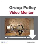 Module 2: Understanding Group Policy Objects, Downloadable Version
