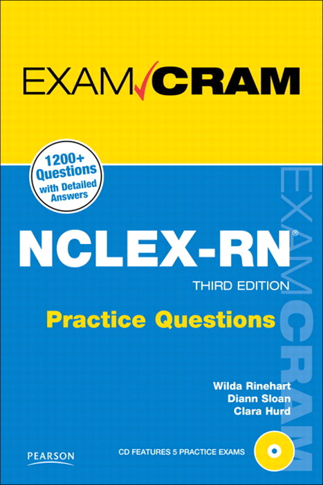 NCLEX-RN Practice Questions Exam Cram, 3rd Edition