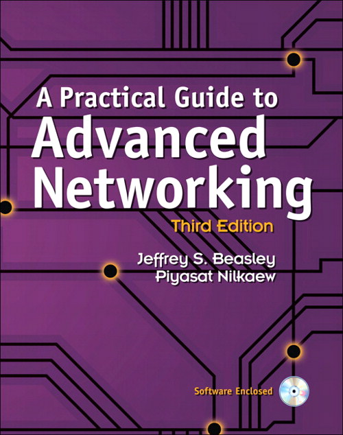 Practical Guide to Advanced Networking, A, 3rd Edition
