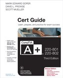 CompTIA A+ 220-801 and 220-802 Authorized Cert Guide, Deluxe Edition, 3rd Edition