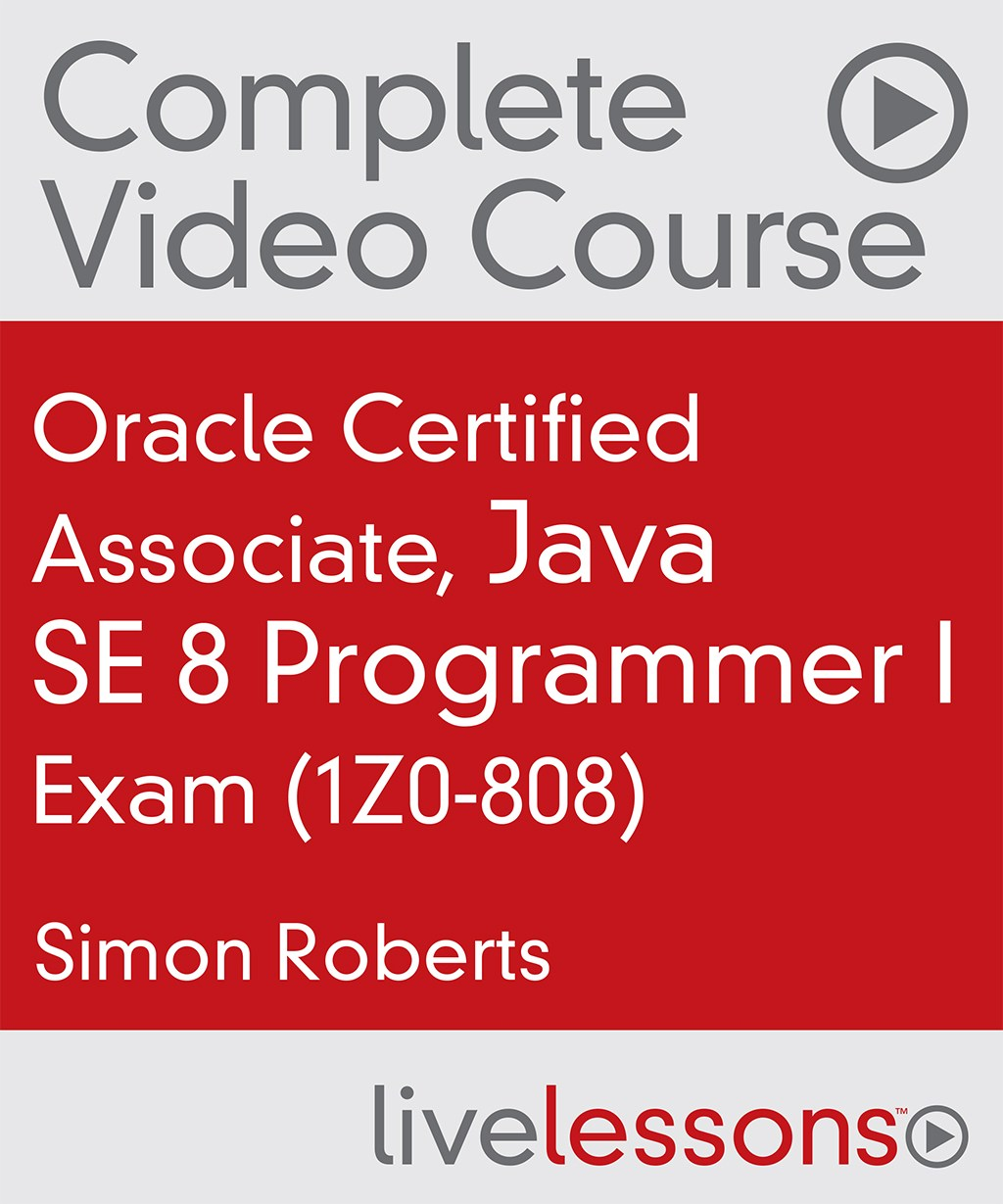 Oracle Certified Associate, Java SE 7 Programmer Exam (1Z0-803)
