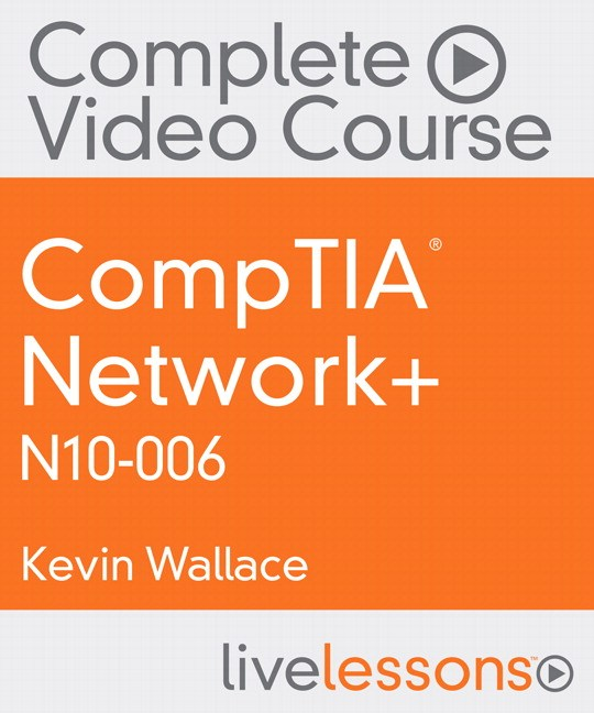 CompTIA Network+ N10-006 Complete Video Course