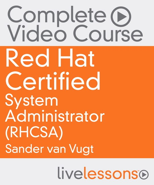 Red Hat Certified System Administrator Complete Video Course