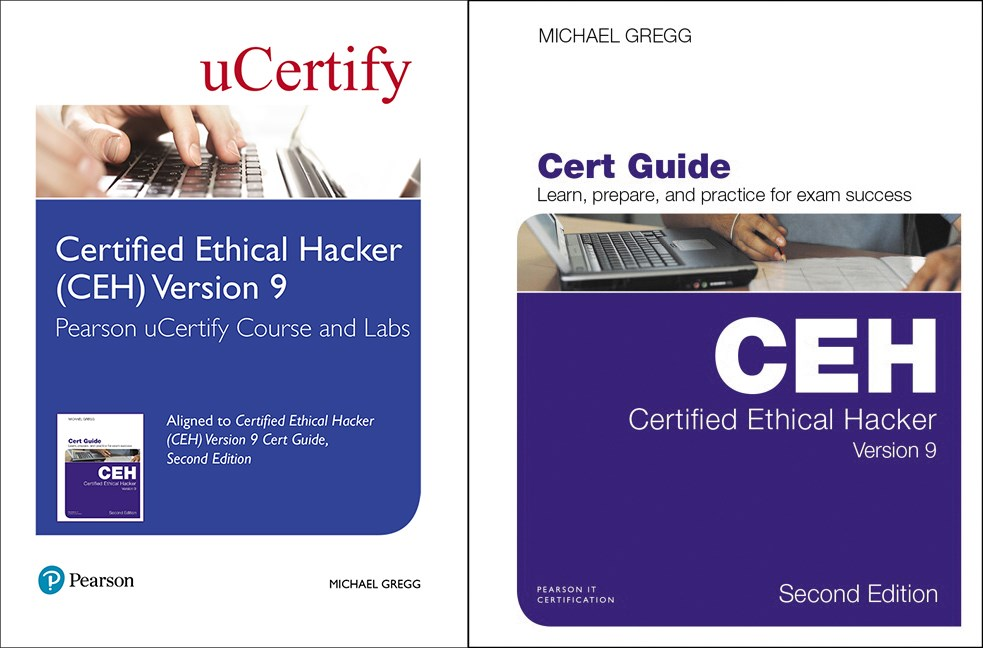Certified Ethical Hacker (CEH) Version 9 Pearson uCertify Course and Labs and Textbook Bundle, 2nd Edition