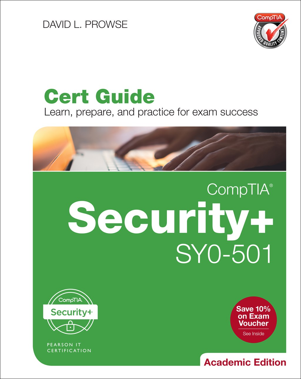 CompTIA Security+ SY0-501 Cert Guide, Academic Edition, 2nd Edition