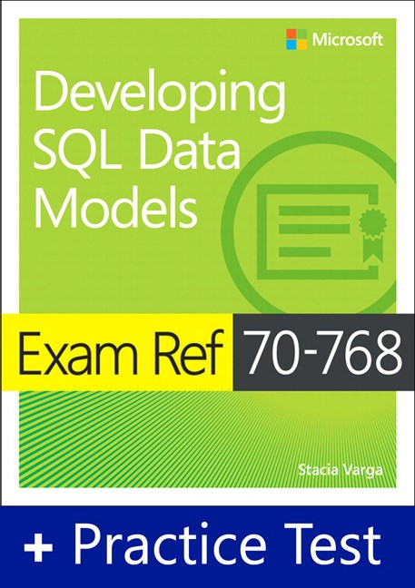 Exam Ref 70-768 Developing SQL Data Models with Practice Test