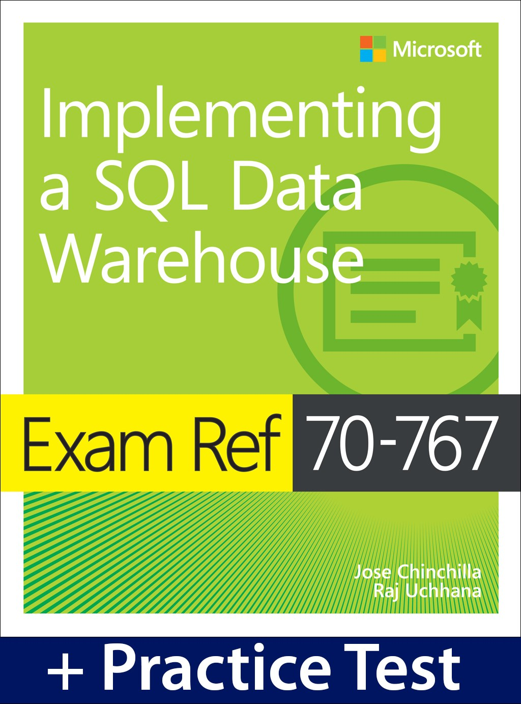 Exam Ref 70-767 Implementing a SQL Data Warehouse with Practice Test