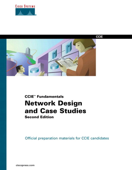 Network Design and Case Studies (CCIE Fundamentals), 2nd Edition