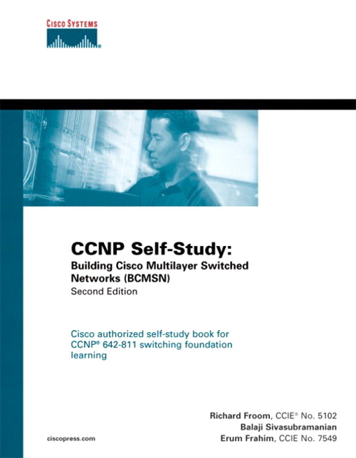 CCNP Self-Study: Building Cisco Multilayer Switched Networks (BCMSN), 2nd Edition