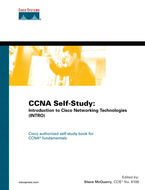 CCNA Self-Study: Introduction to Cisco Networking Technologies (INTRO) 640-821, 640-801
