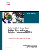 Building Cisco Multilayer Switched Networks (BCMSN) (Authorized Self-Study Guide), 4th Edition