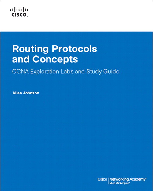 Routing Protocols and Concepts, CCNA Exploration Labs and Study Guide