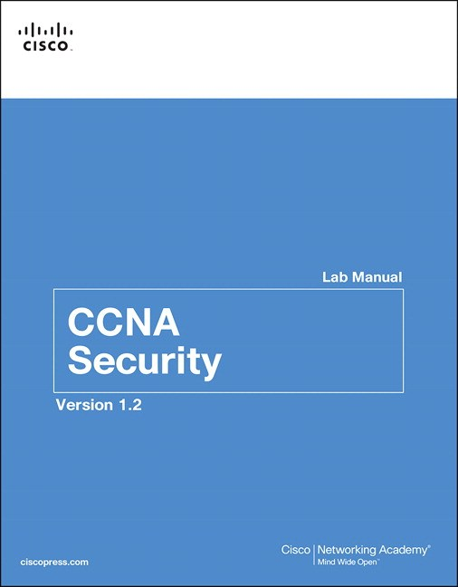 CCNA Security Lab Manual Version 1.2, 3rd Edition