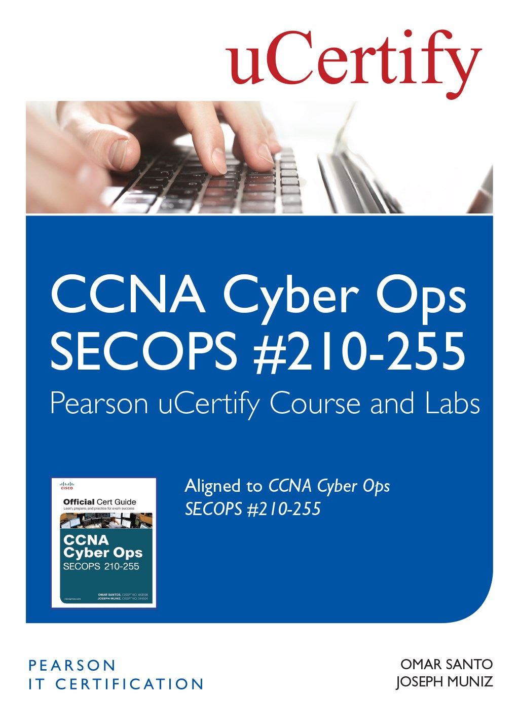 CCNA Cyber Ops SECOPS 210-255 Pearson uCertify Course and Labs Student Access Card