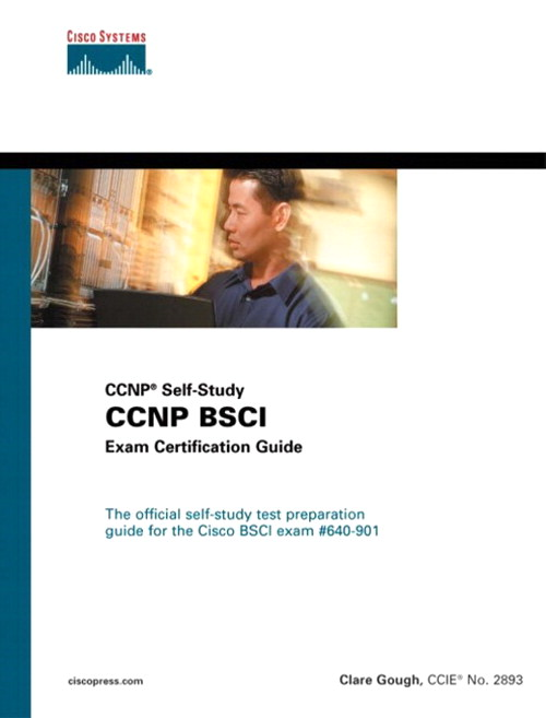 CCNP BSCI Exam Certification Guide (CCNP Self-Study), 2nd Edition