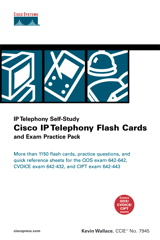 Cisco IP Telephony Flash Cards and Exam Practice Pack