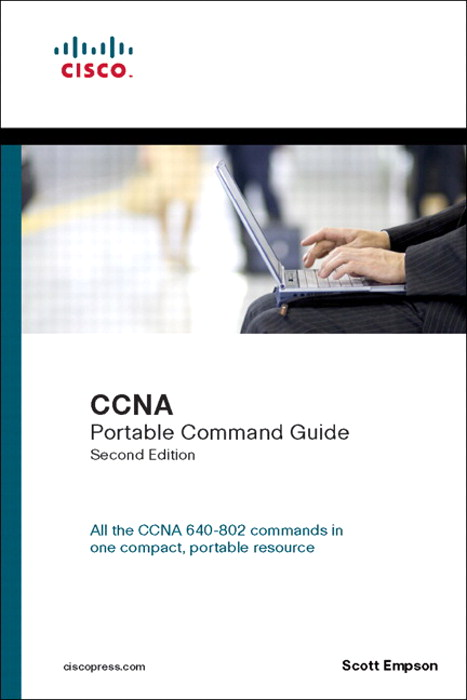CCNA Portable Command Guide, 2nd Edition