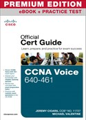 CCNA Voice 640-461 Official Cert Guide, Premium Edition eBook and Practice Test