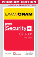 CompTIA Security+ SY0-301 Authorized Exam Cram, Premium Edition and Practice Test