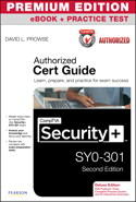 CompTIA Security+ SY0-301 Authorized Cert Guide, Deluxe Edition, Second Edition, Premium Edition and Practice Test