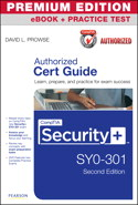 CompTIA Security+ SY0-301 Authorized Cert Guide, Premium Edition eBook and Practice Test