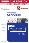 CompTIA Healthcare IT Technician HIT-001 Authorized Cert Guide, Premium Edition eBook and Practice Test
