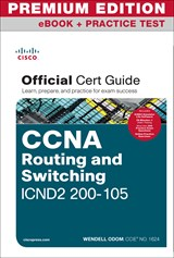 CCNA ICND2 200-105 Official Cert Guide Premium Edition eBook and Practice Test