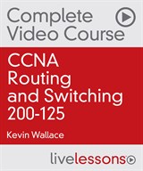 CCNA Routing and Switching 200-125 Premium Edition Complete Video Course