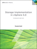 Storage Implementation in vSphere 5.0 Storage Implementation in vSphere 5.0