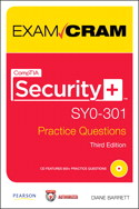 CompTIA Security+ SY0-301 Authorized Practice Questions Exam Cram