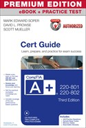CompTIA A+ 220-801 and 220-802 Authorized Cert Guide, Premium Edition eBook and Practice Test