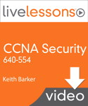 CCNA Security 640-554 LiveLessons