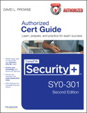 CompTIA Security+ SY0-301 Authorized Cert Guide, Second Edition