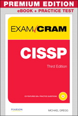 CISSP Exam Cram Premium Edition and Practice Test