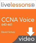 CCNA Voice 640-461 LiveLessons Video Training