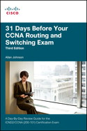 31 Days Before Your CCNA Exam: A Day-By-Day Review Guide for the ICND2/CCNA (200-101) Certification Exam, 3rd Edition